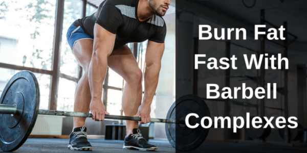 Burn-Fat-Fast-WithBarbellComplexes-696x387